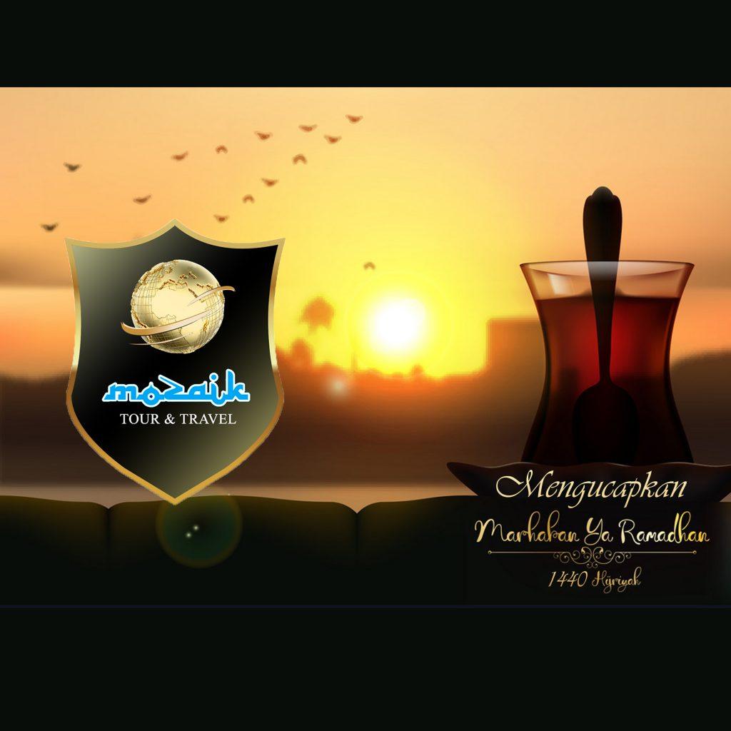 Arti Marhaban Ya Ramadhan, Marhaban Ya Ramadhan 1440 H, Ucapan Marhaban Ya Ramadhan, Mozaik Travel, Umroh Murah Surabaya